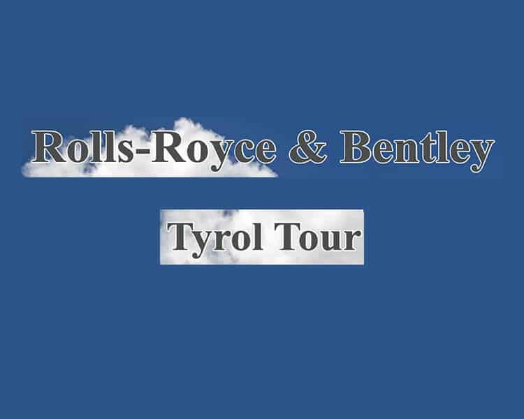 Wellwasser Rolls-Royce und Bentley Tyrol Tour